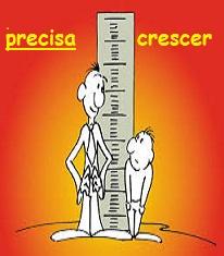 VOCÊ PRECISA CRESCER